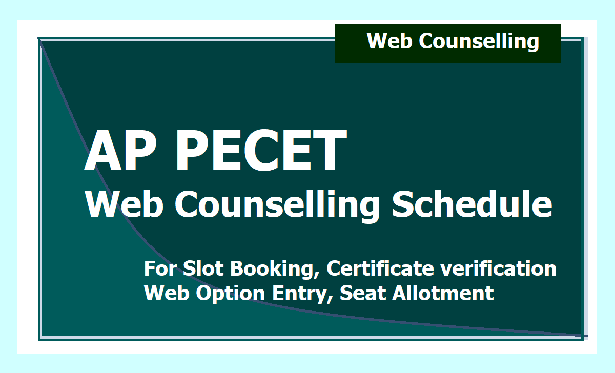 AP PECET Web Counselling Schedule 2020 for Certificate verification, Web Option Entry & Seat Allotment