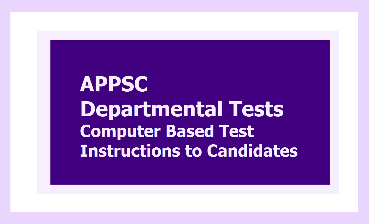 APPSC Departmental tests Computer Based Test instructions to Candidates