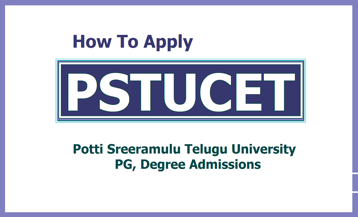 How To Apply Online for PSTUCET 2020