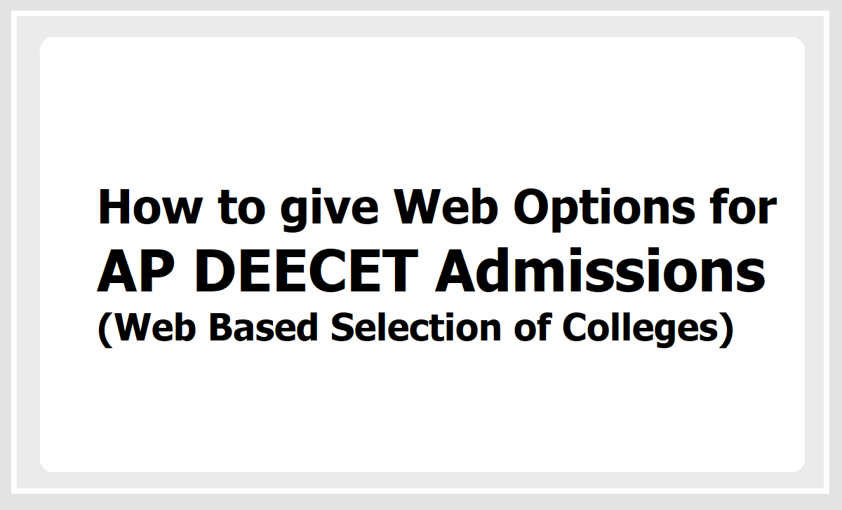 How to give Web Options for AP DEECET 2020 Admissions (Web Based Selection of Colleges)