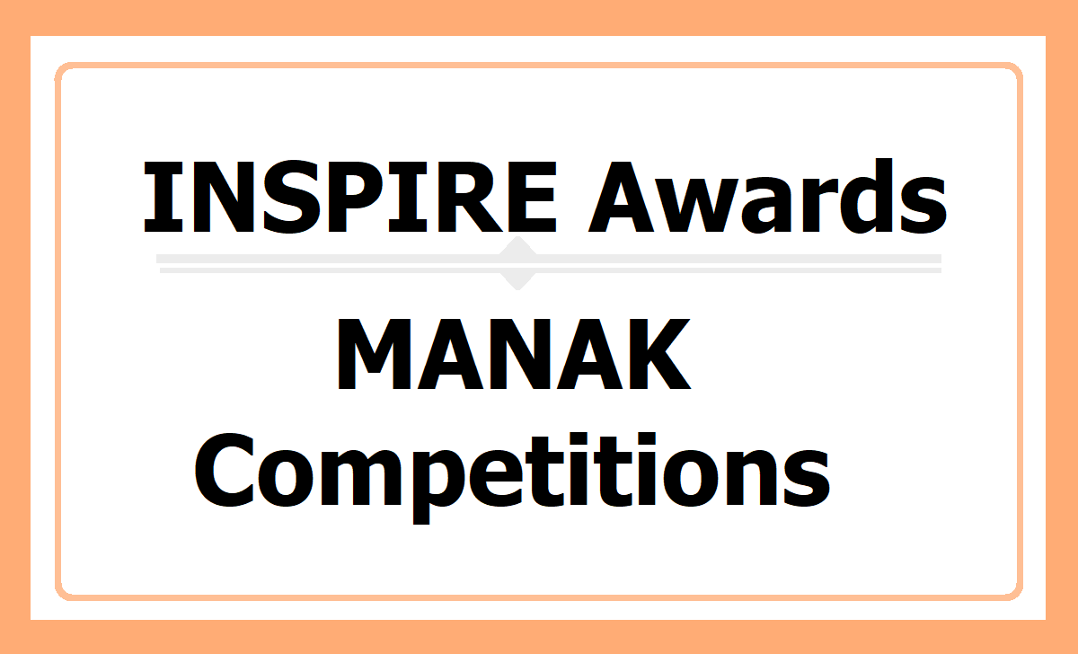 INSPIRE Awards MANAK Online Competitions 2020, How to Participate @ online.nifindia.org