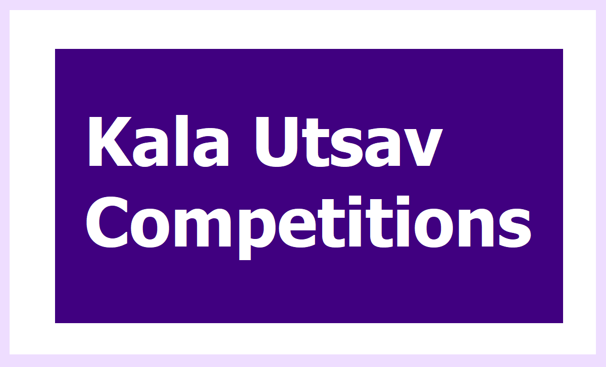 Kala Utsav Competitions