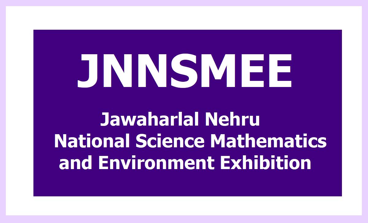 NNNSMEE Jawaharlal Nehru National Science Mathematics and Environment Exhibition