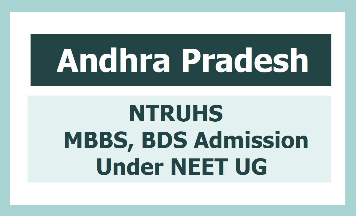 NTRUHS MBBS, BDS Admissions 2020 (NEET UG), Online application form