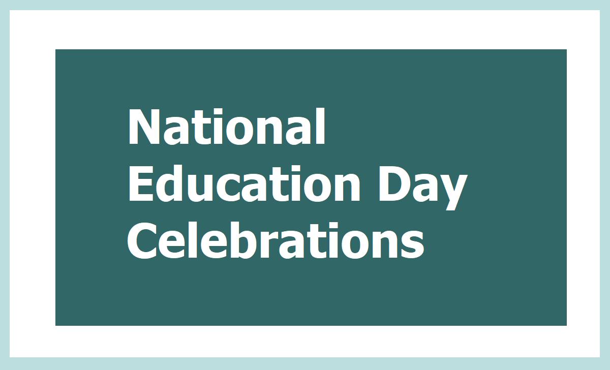 National Education Day Celebrations