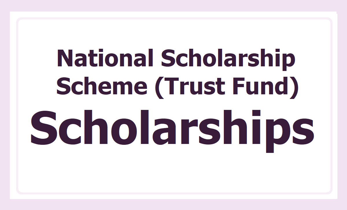 National Scholarship Scheme (Trust Fund) 2500 Scholarships 2020