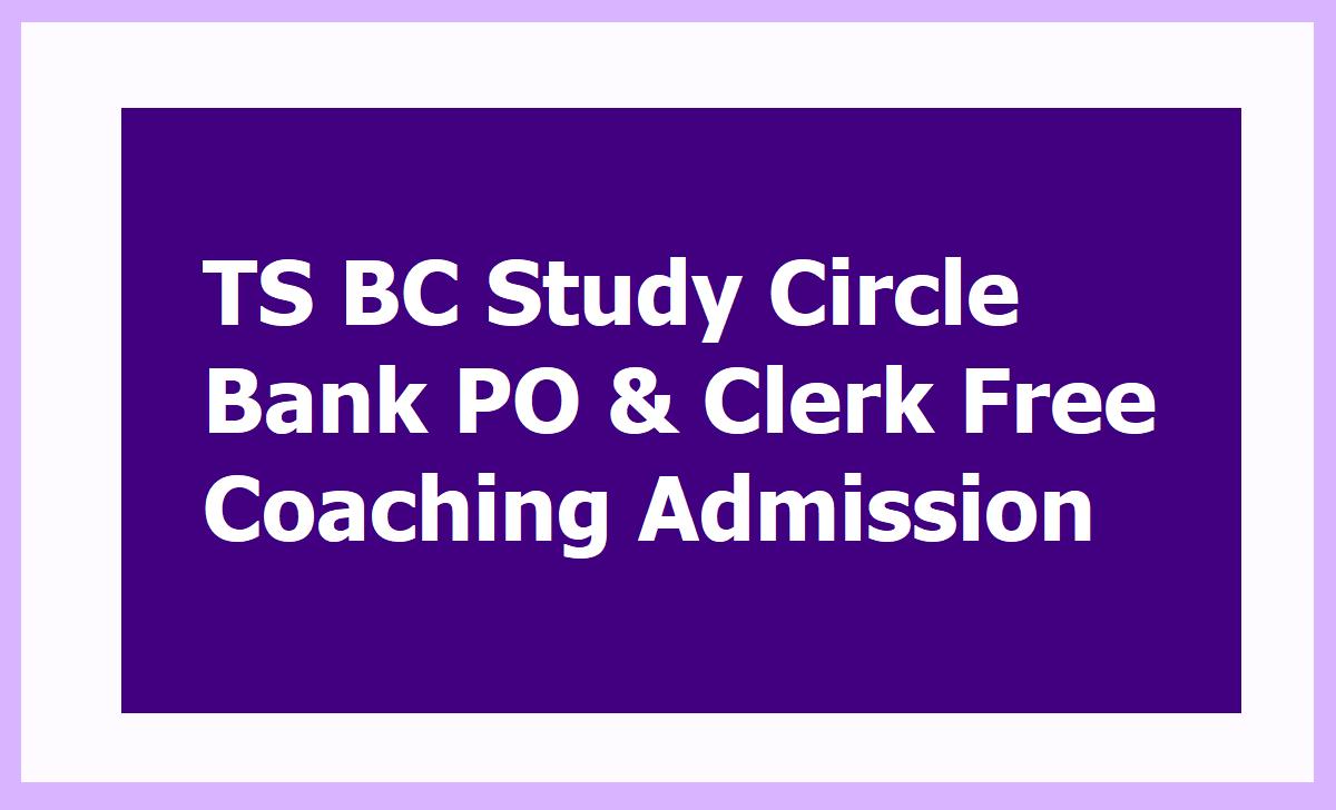TS BC Study Circle Bank PO & Clerk Free Coaching Admission 2020