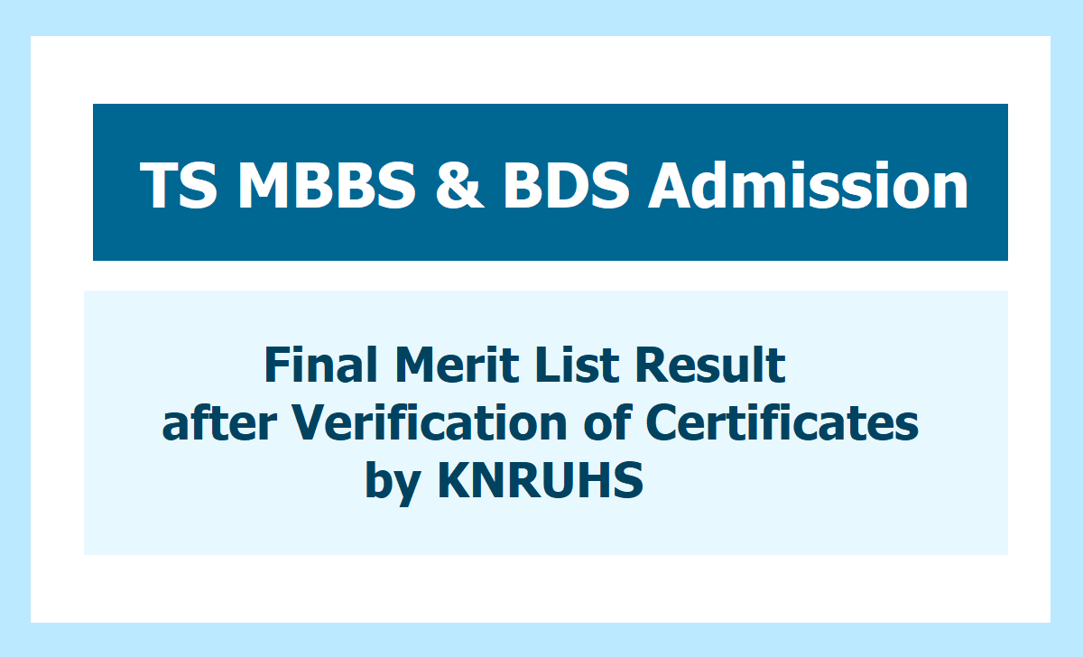 TS MBBS & BDS Admission Final Merit List Result 2020 after Verification of original certificates by KNRUHS