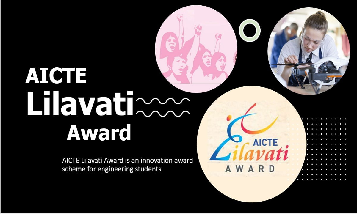 AICTE Lilavati Award 2021 is an innovation award scheme for engineering students