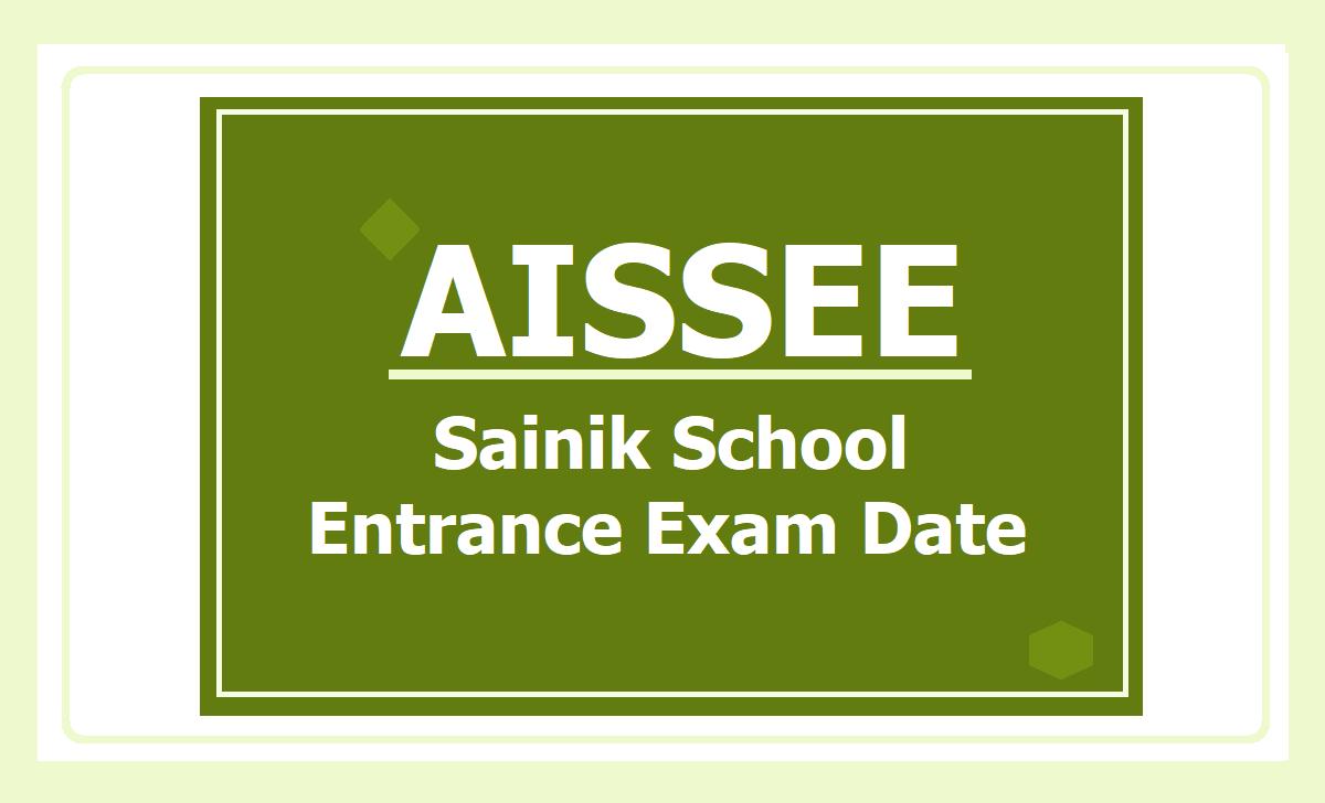 AISSEE 2021, Sainik School Entrance Exam Date Announced