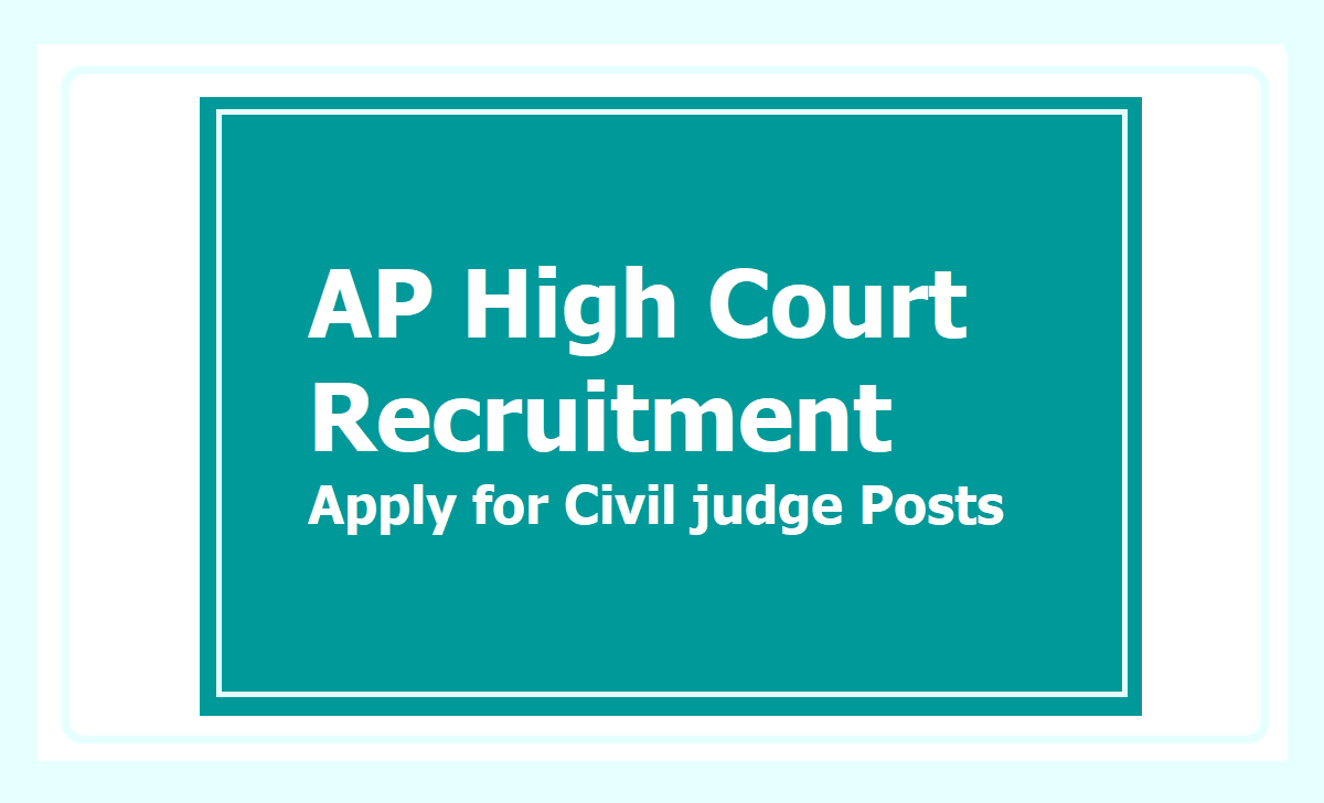 AP High Court Recruitment 2021, Apply for Civil judge Posts at 'hc.ap.nic.in'