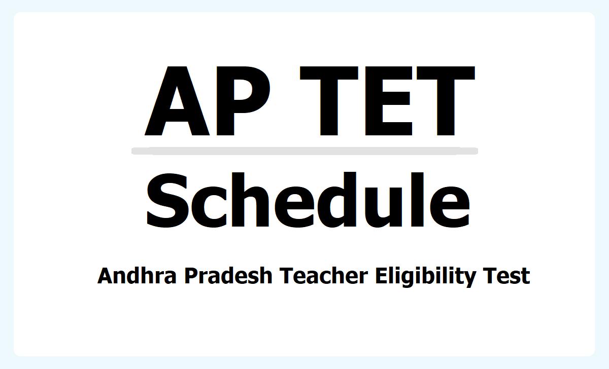 AP TET 2021 Schedule, Online applying last date, APTET Exam date