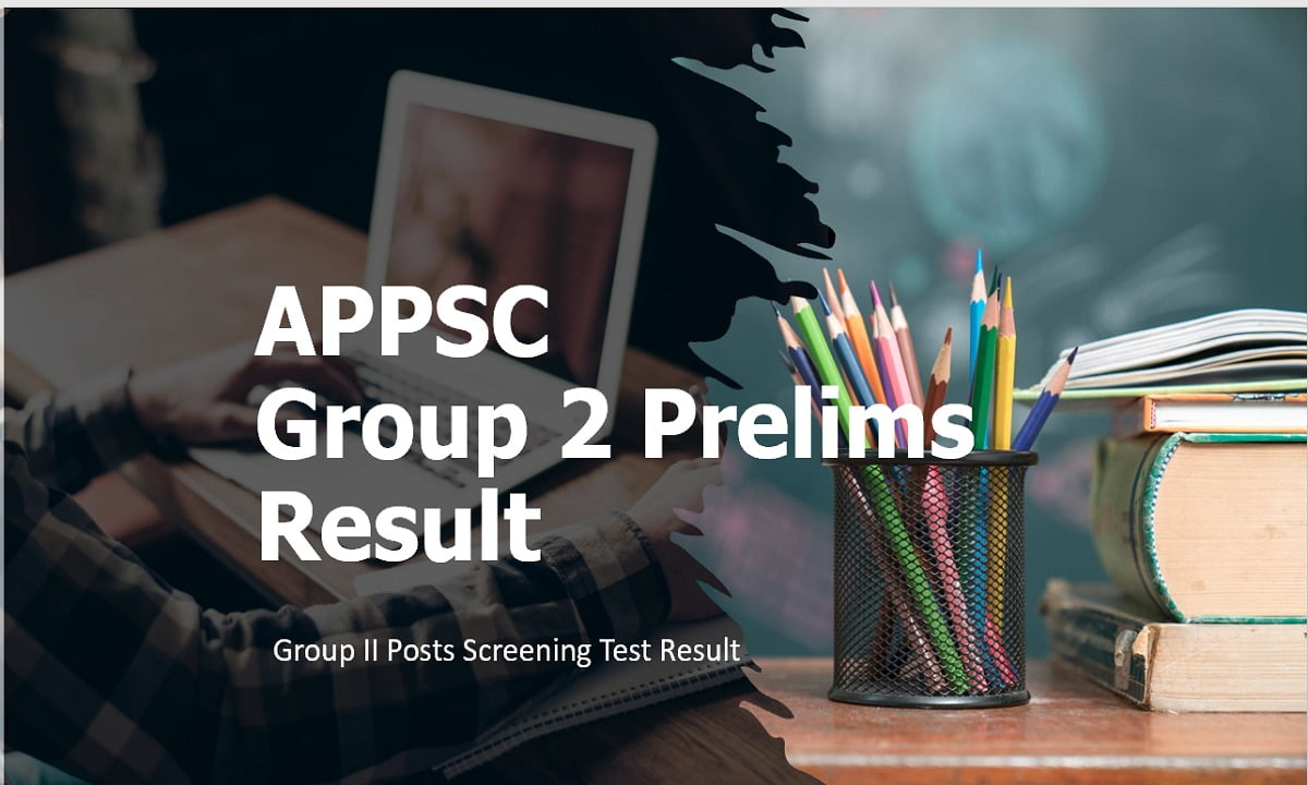 APPSC Group 2 Result 2020 Group II Posts Screening Test Result 2020 (Group 2 Prelims)