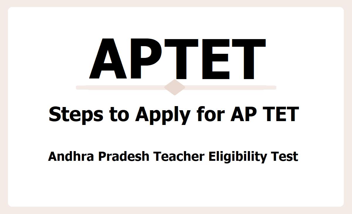 APTET, Steps to Apply for AP Teacher Eligibility Test