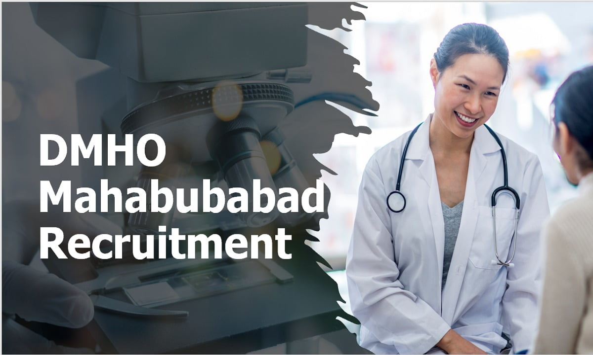 DMHO Mahabubabad Recruitment 2020 for Epidemiologist, Medical Officer, ANM, Staff Nurse and other Posts