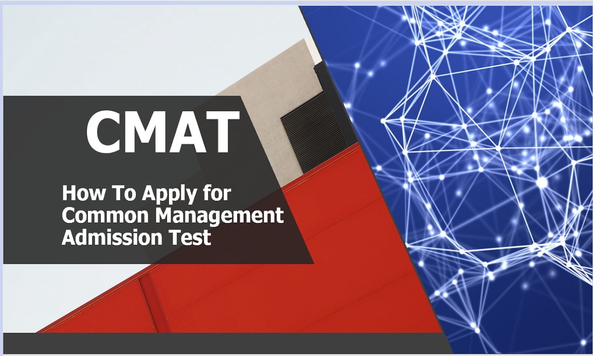 How To Apply for CMAT 2021 (Common Management Admission Test)