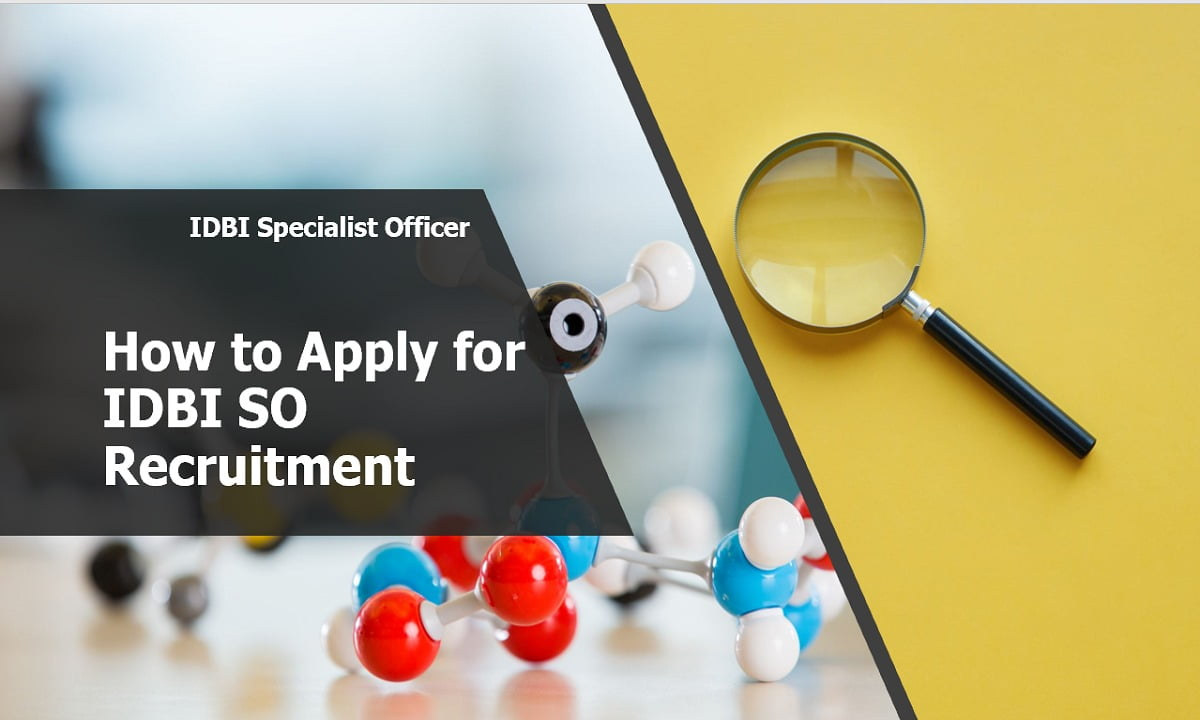 How to Apply for IDBI Specialist Officer Posts Recruitment 2020