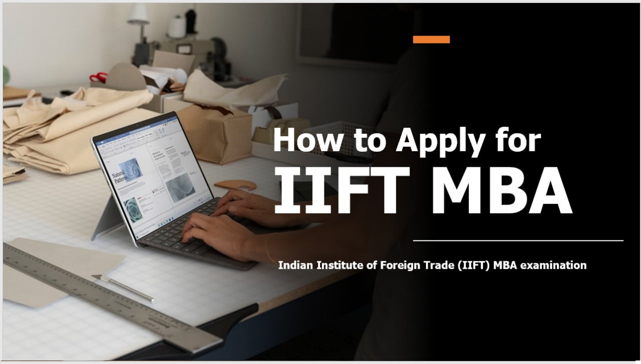 How to Apply for NTA IIFT MBA 2020, Registration Process Ends on December 30