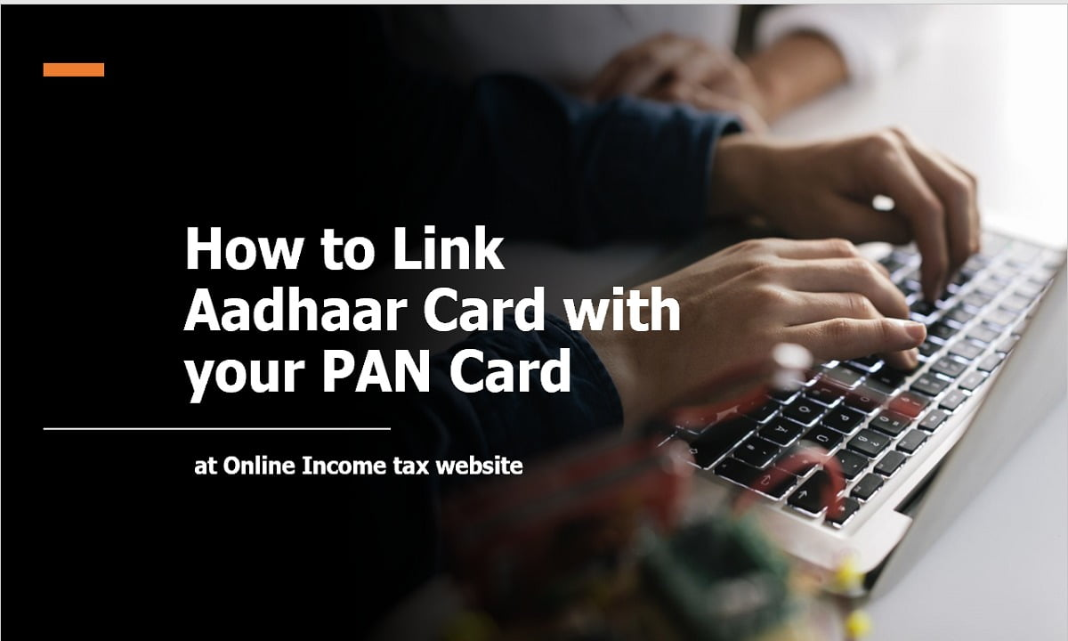 How to Link Aadhaar Card with your PAN Card on Online Income tax website