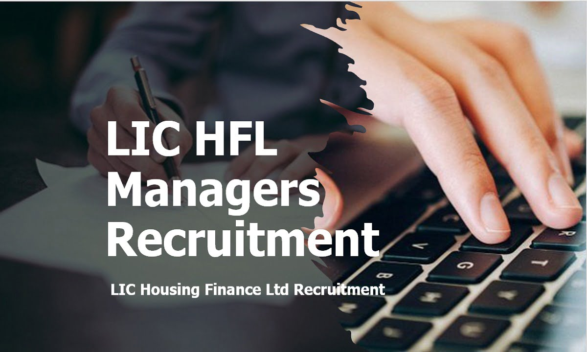 LIC HFL Assistant Associates & Assistant Managers Recruitment 2020
