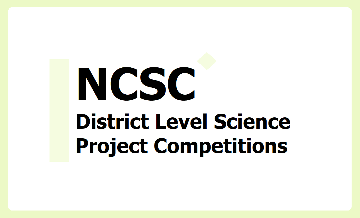 NCSC District Level Science Project Competitions 2020-2021