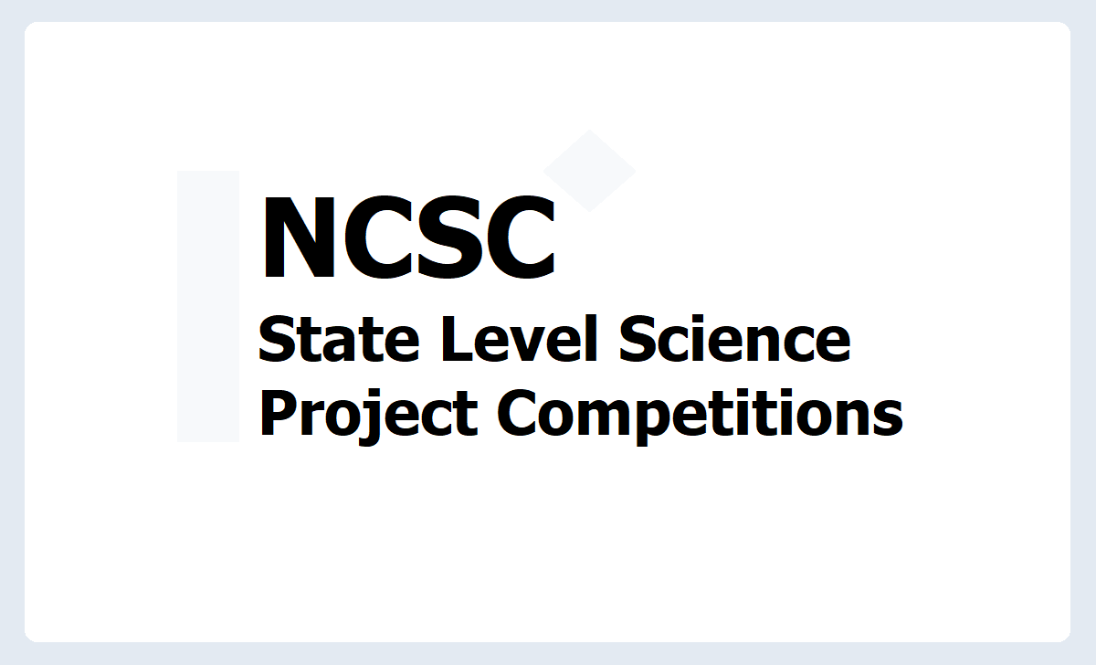 NCSC State Level Science Project Competitions 2020-2021