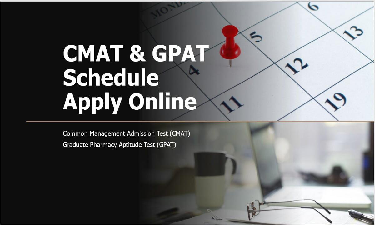NTA CMAT & GPAT Schedule