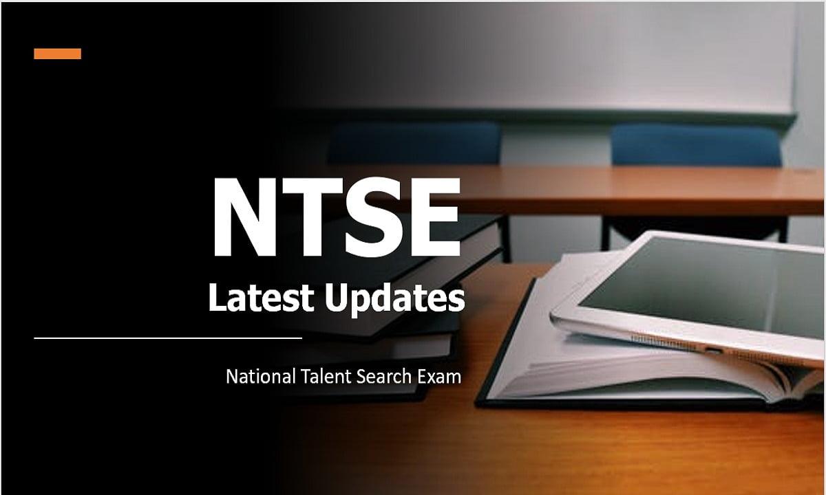 NTSE 2021 Latest Updates (National Talent Search Exam)