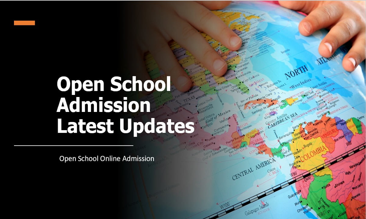 Open School Admission 2021 Latest Updates