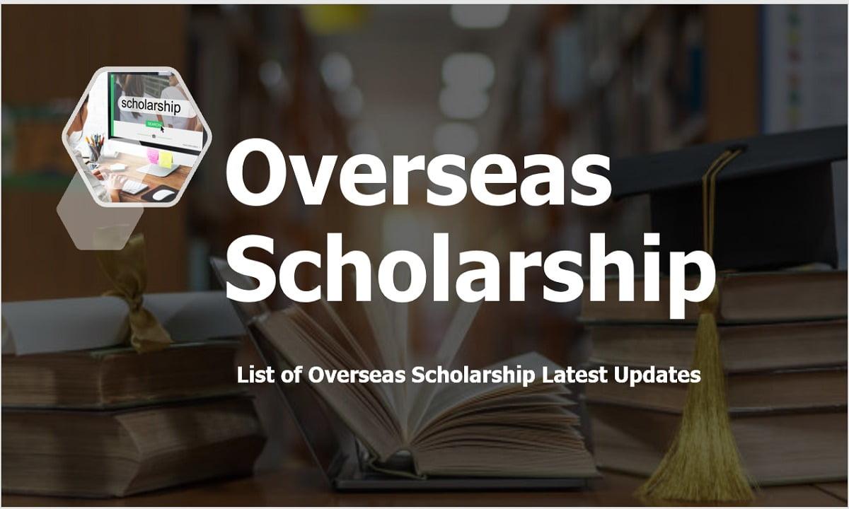 Overseas Scholarship 2021 Latest Updates