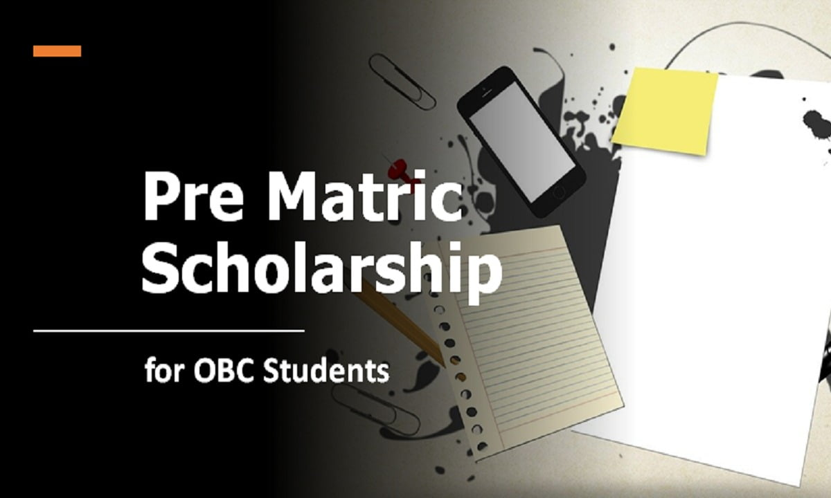 Pre Matric Scholarship for OBC Students by Ministry of Social Justice & Empowerment
