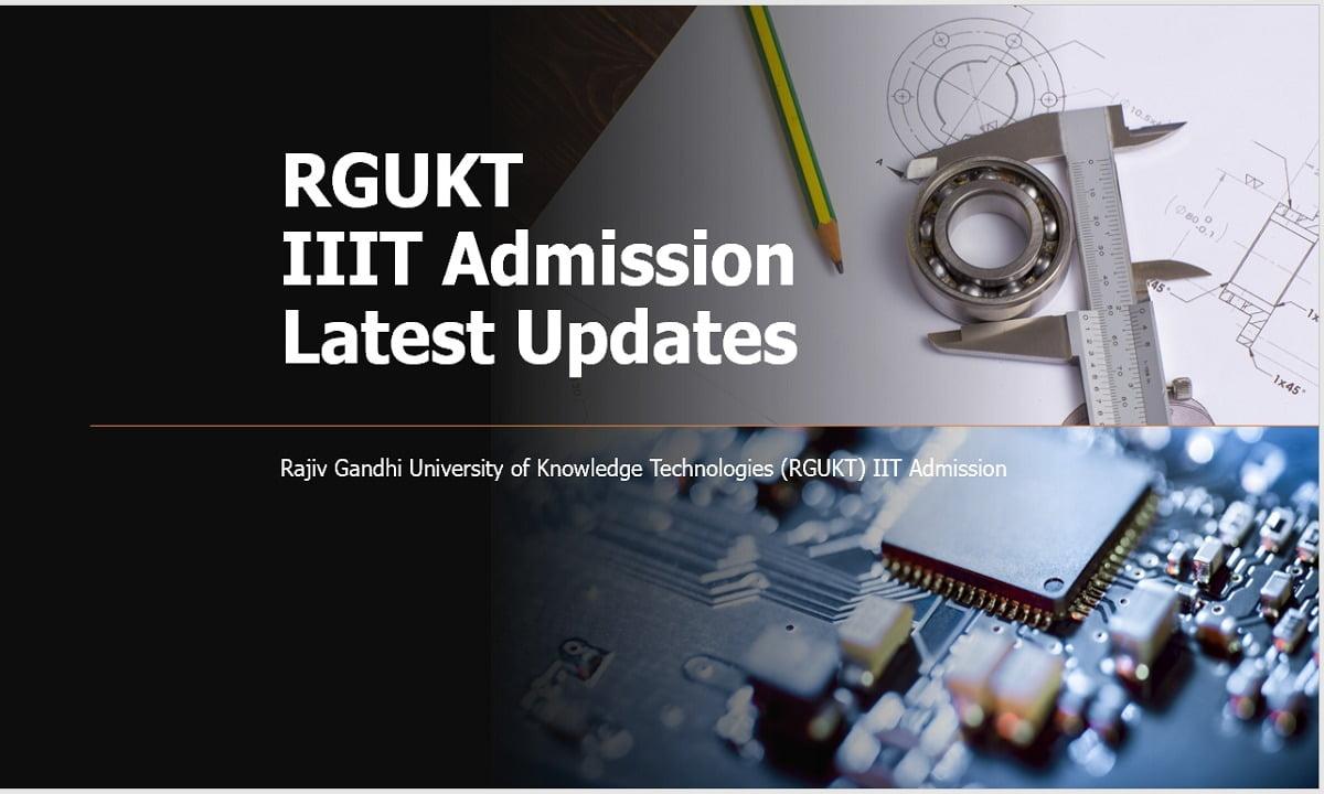 RGUKT IIIT Admission 2021 Latest Updates