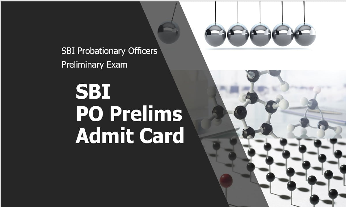 SBI PO Prelims Admit Card 2020 for Probationary Officers Preliminary Exam