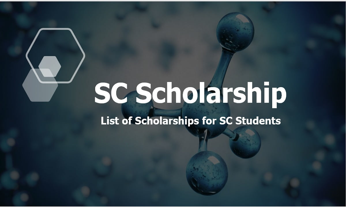 SC Scholarship 2021, List of Scholarships for SC Students