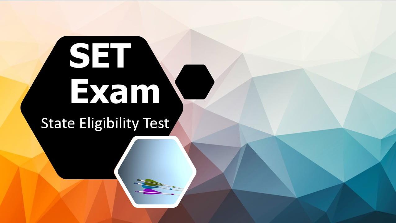 SET Exam 2021 Latest Updates (State Eligibility Test)