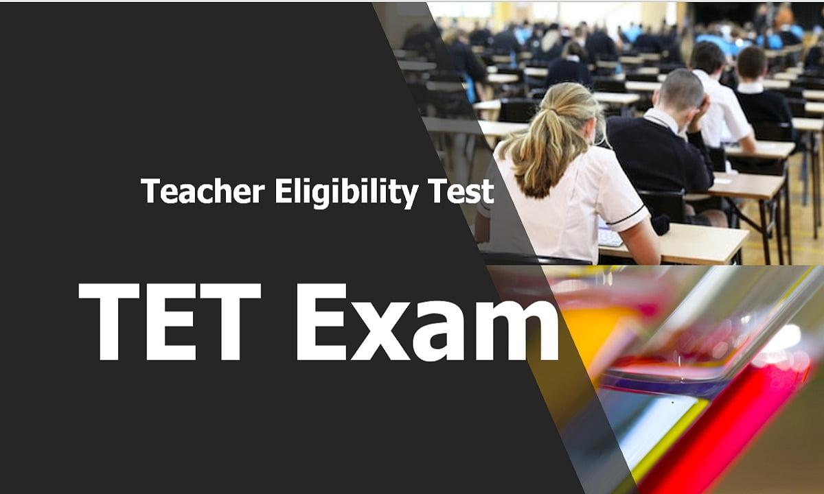 TET Exam 2021 Latest Updates (State Level TET and CTET)