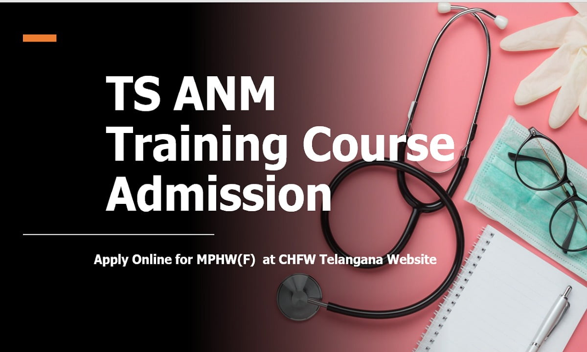 TS ANM Training Course Admission 2021, Apply Online for MPHW(F)  at CHFW Telangana Website