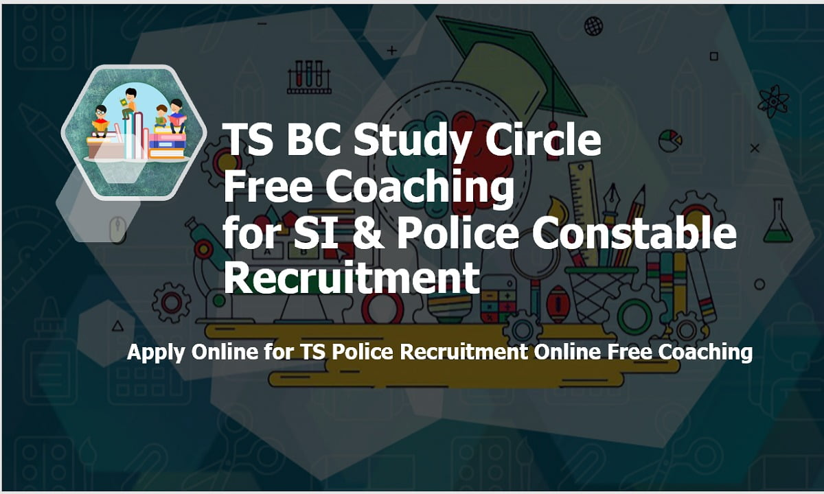 TS BC Study Circle Free Coaching for SI & Police Constable Recruitment 2021, Apply Online