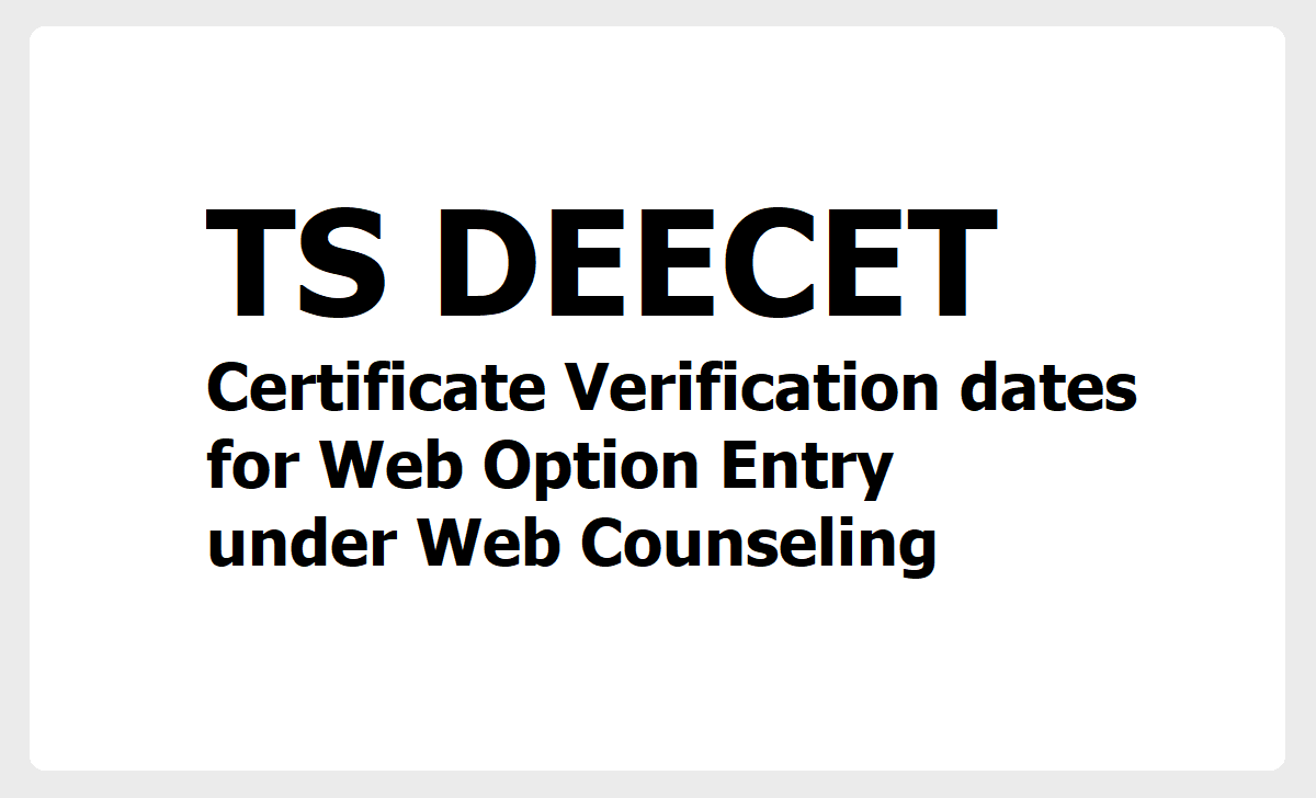 TS DEECET Certificates verification dates 2020 for Web options Entry under Web counseling