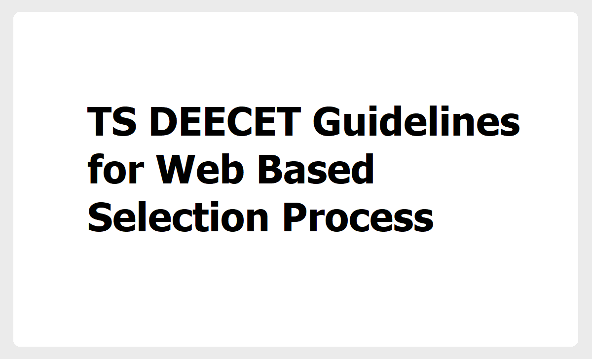 TS DEECET Guidelines for Web Based Selection Process