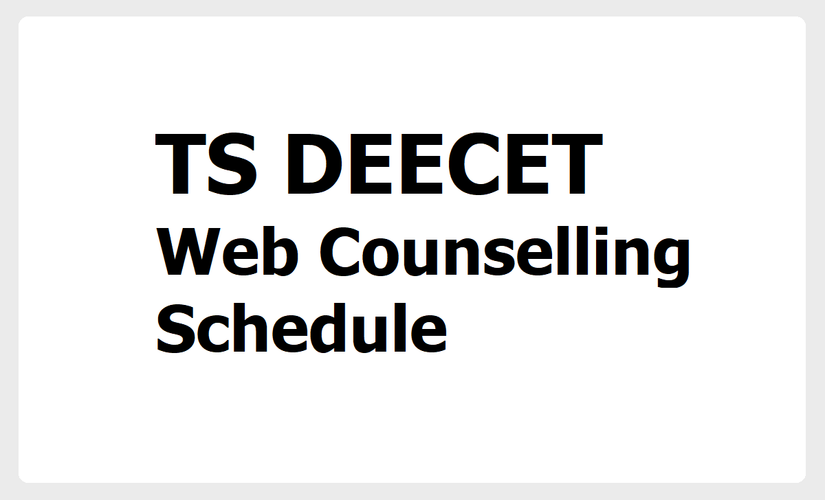 TS DEECET Web Counselling Schedule 2020 for D.Ed Course Admissions