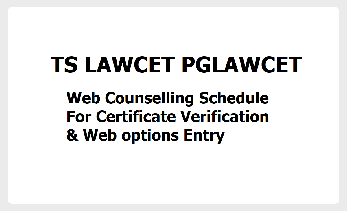 TS LAWCET PGLAWCET Web Counselling Schedule 2020 for Certificate Verification & Web options Entry