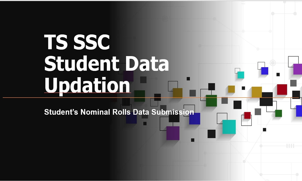 TS SSC Student Data Updation, Student's NRs Nominal Rolls Data Submission Due dates
