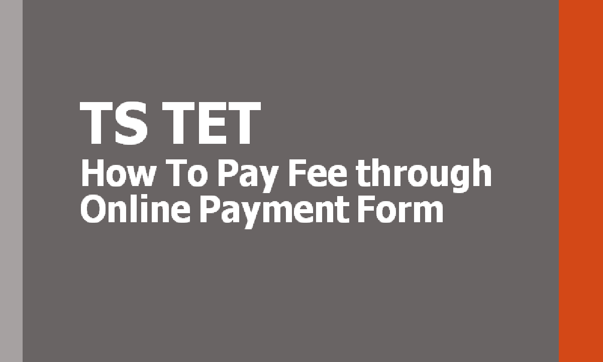 TS TET 2021 How to pay Fee through Online Payment Form
