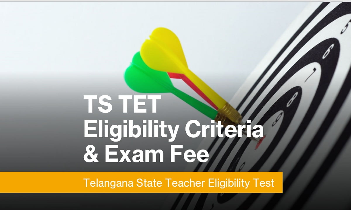 TS TET 2021 Eligibility Criteria & Examination Fee