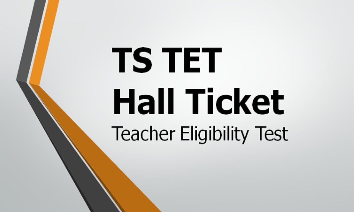 TS TET Hall Ticket 2021 Download for Teacher Eligibility Test from tstet.cgg.gov.in