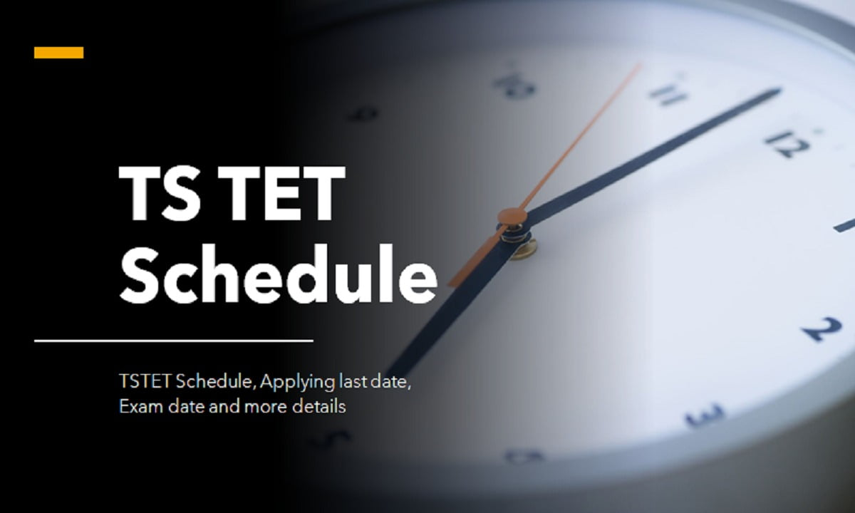 TSTET 2021 Schedule, Online applying last date, Exam date and more details
