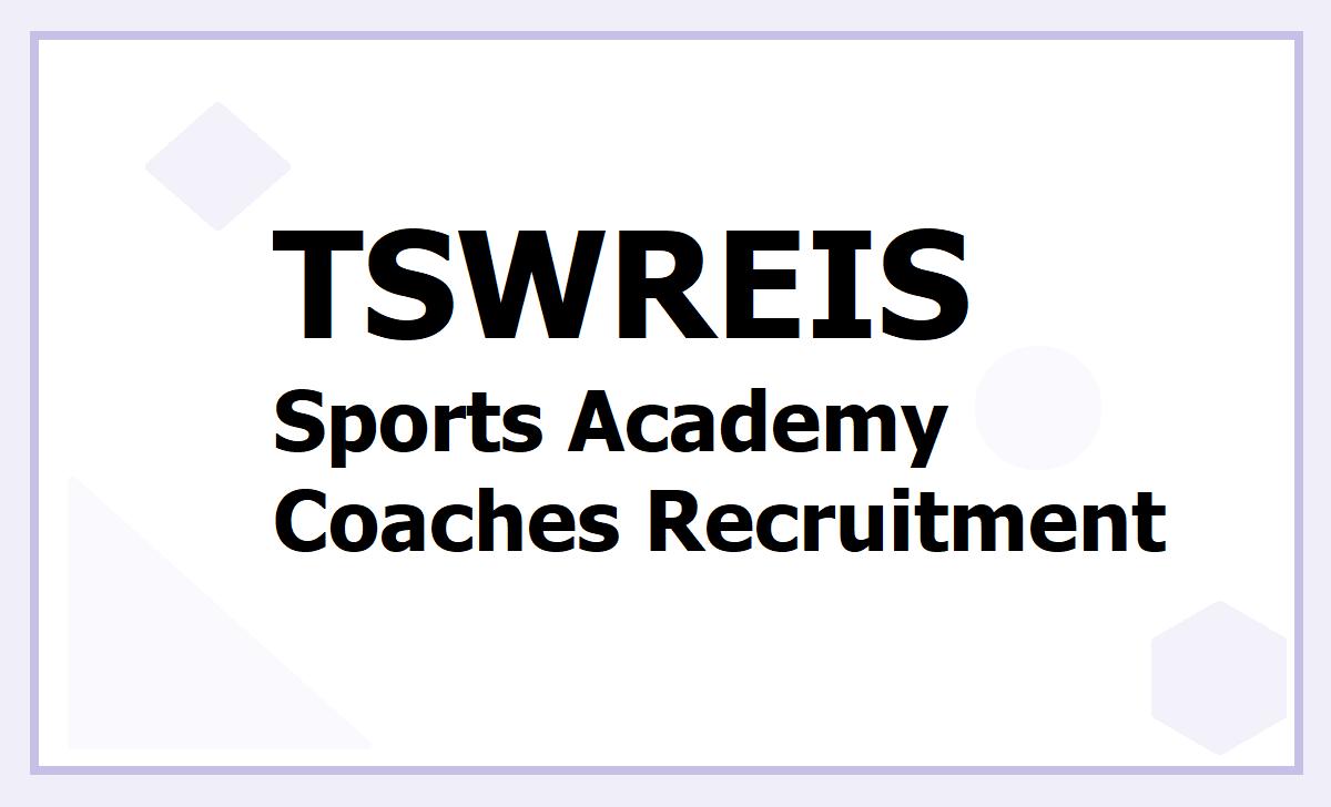 TSWREIS Sports Academy Coaches Recruitment 2020