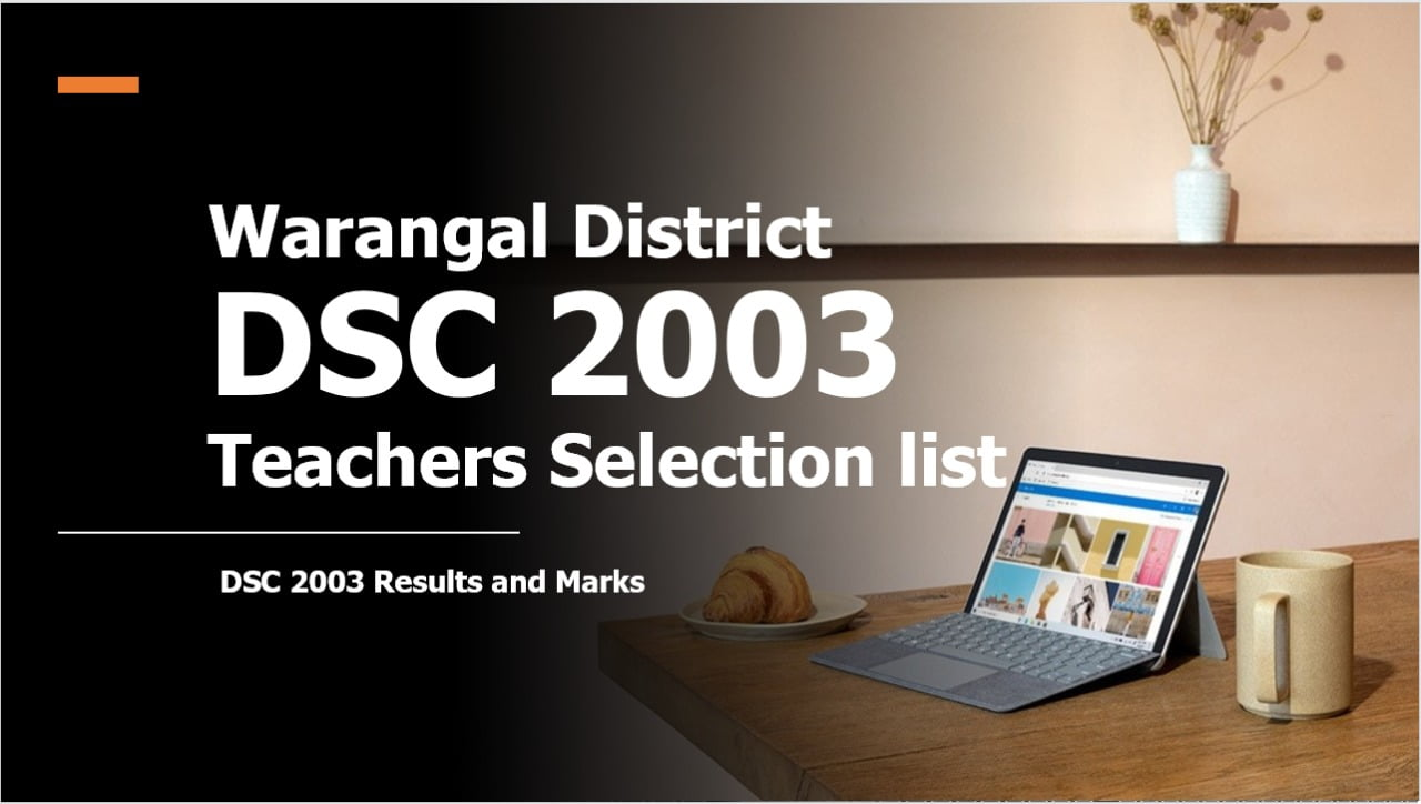 Warangal District DSC 2003 Teachers Selection list Results, Marks