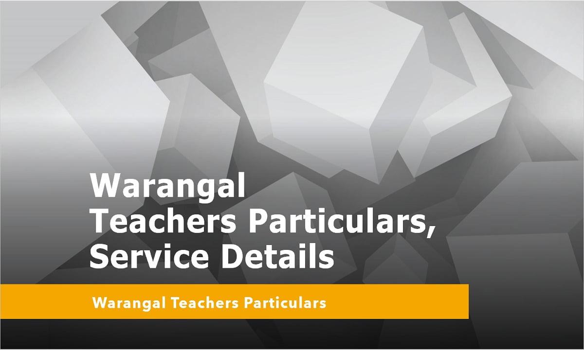 Warangal Online Teachers Particulars, Service Details